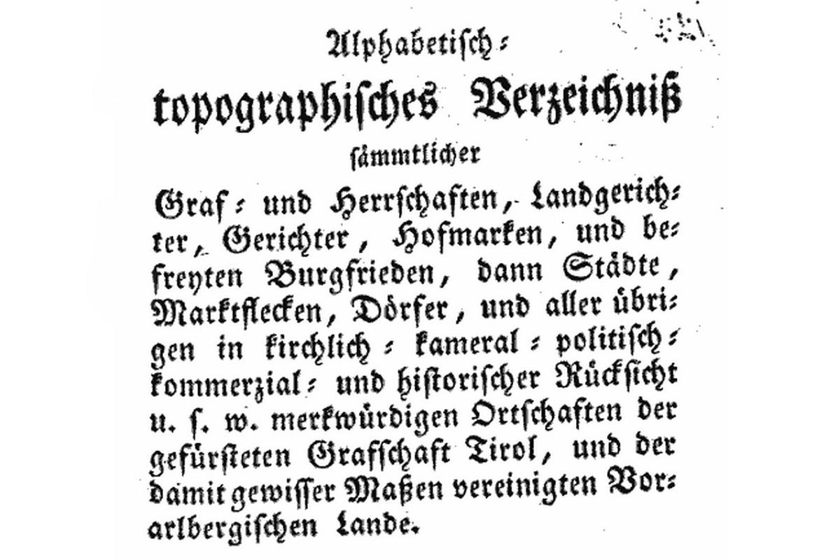 Amtliche Ortsnamenquellen in Tirol vor 1918